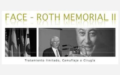 Tratamiento Limitado, Camuflaje o Cirugía. Face-Roth Memorial II DVD Collection