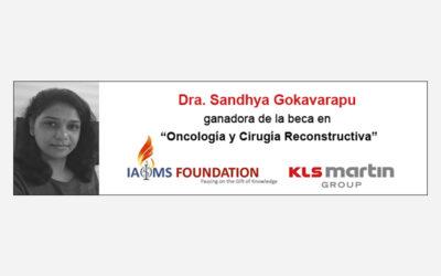 La Dra. Sandhya Gokavarapu (CMF, India) ganadora de la beca KLS Martin / IAOMS de «Oncología y Cirugía Reconstructiva»